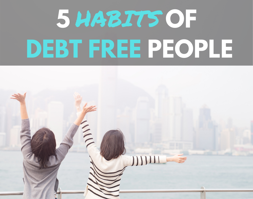 Habits Of Debt Free People